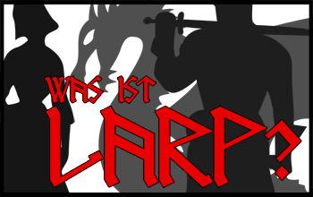 Was ist LARP?